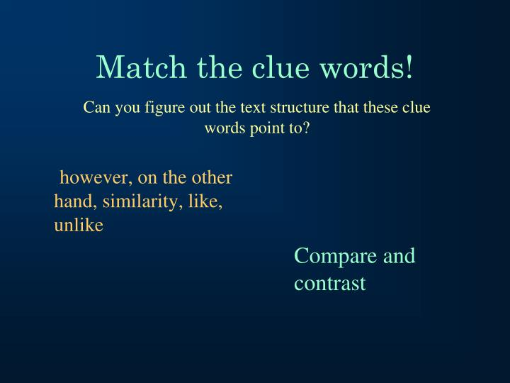 Match the clue words!