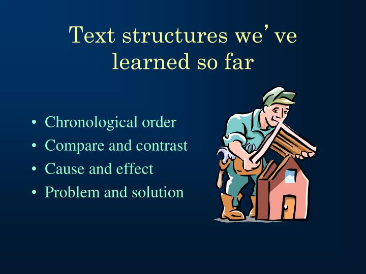 Text structures we