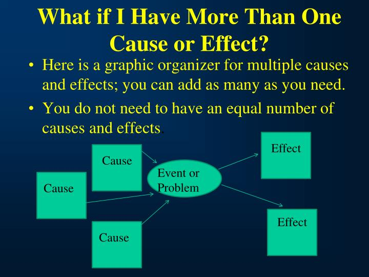 What if I Have More Than One Cause or Effect?