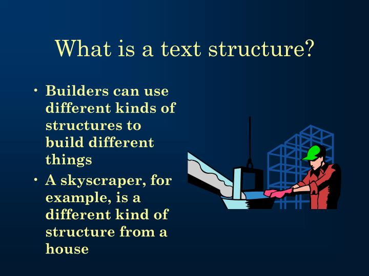 What is a text structure1