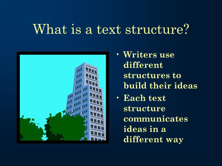 What is a text structure?