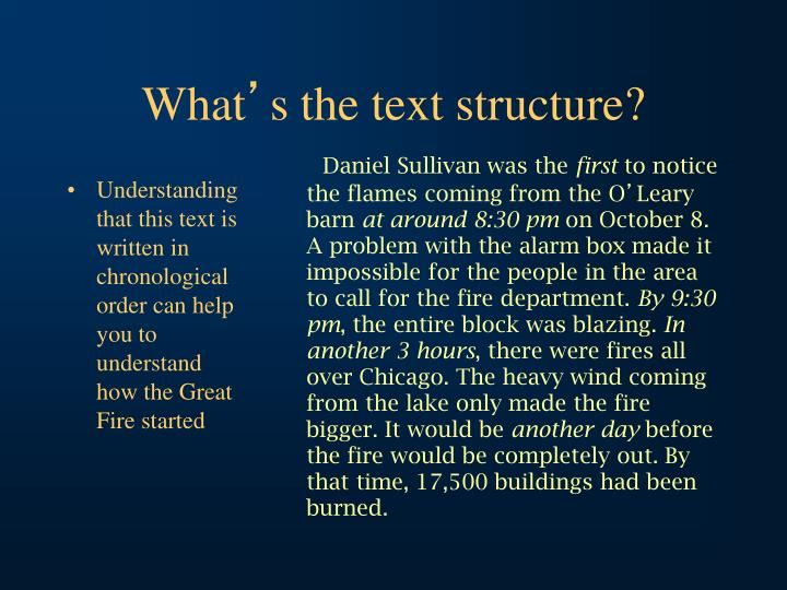 Understanding that this text is written in chronological order can help you to understand how the Great Fire started