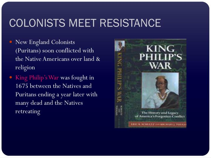 COLONISTS MEET RESISTANCE