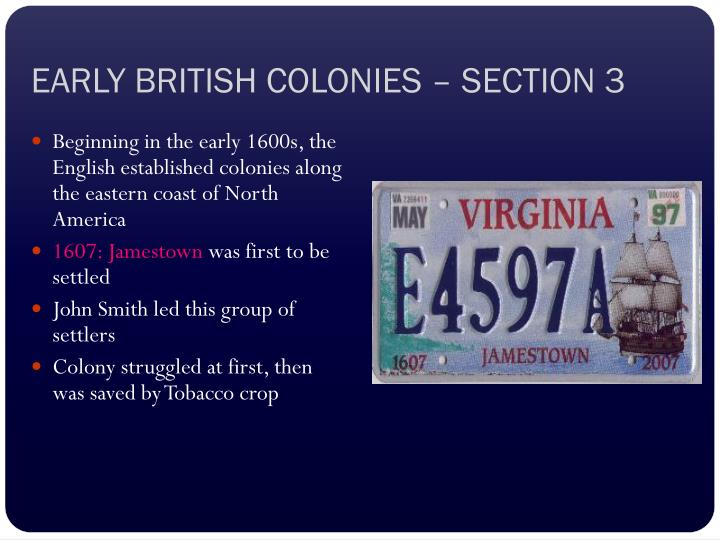 EARLY BRITISH COLONIES – SECTION 3