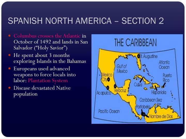 SPANISH NORTH AMERICA – SECTION 2