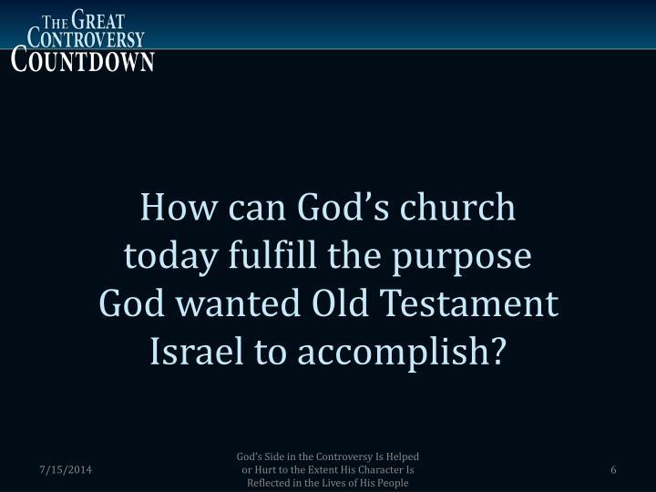How can God's church