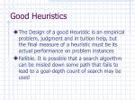 good heuristics