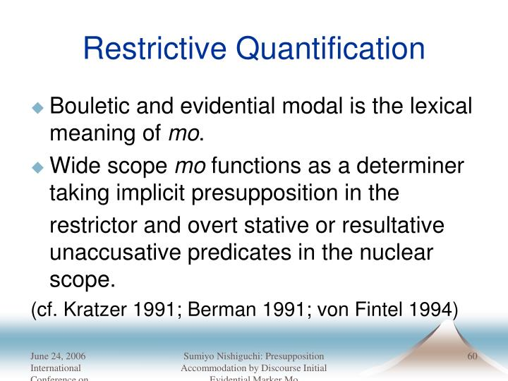 Restrictive Quantification