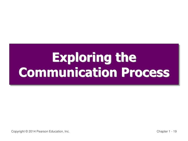 Exploring the Communication Process