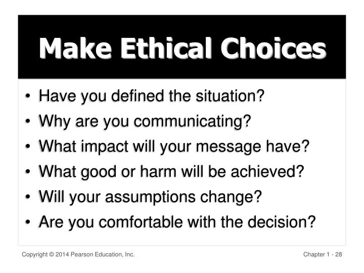 Make Ethical Choices