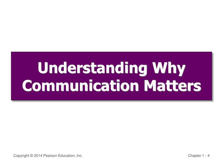 Understanding Why Communication Matters