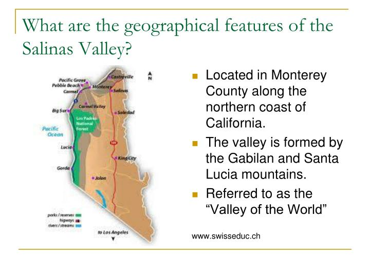 What are the geographical features of the salinas valley