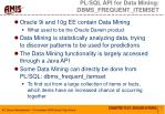 pl sql api for data mining dbms frequent itemset