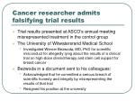 cancer researcher admits falsifying trial results