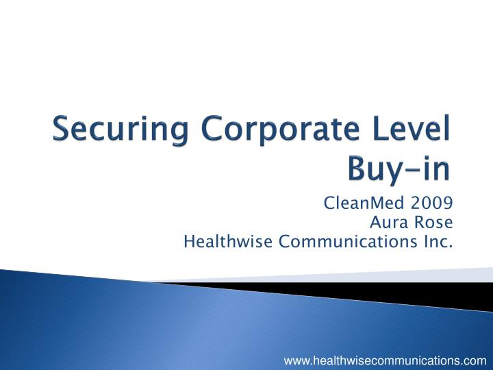 Securing corporate level buy in