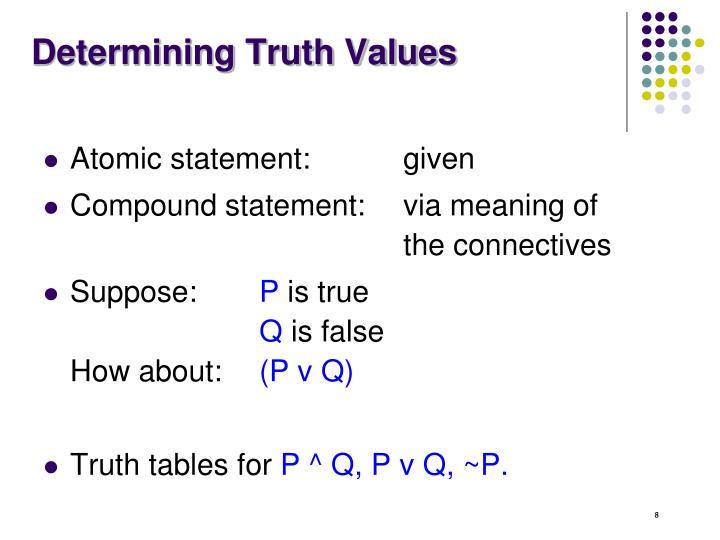 Determining Truth Values