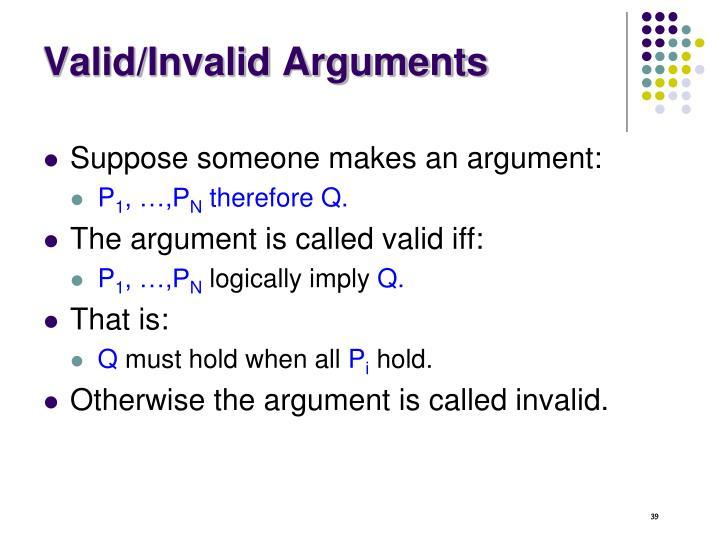 Valid/Invalid Arguments