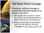 we need moral courage1