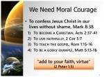 we need moral courage2