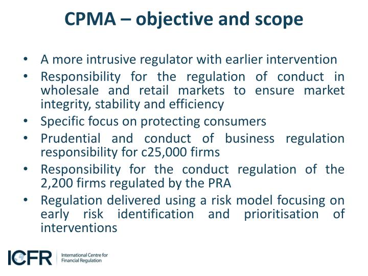 CPMA – objective and scope