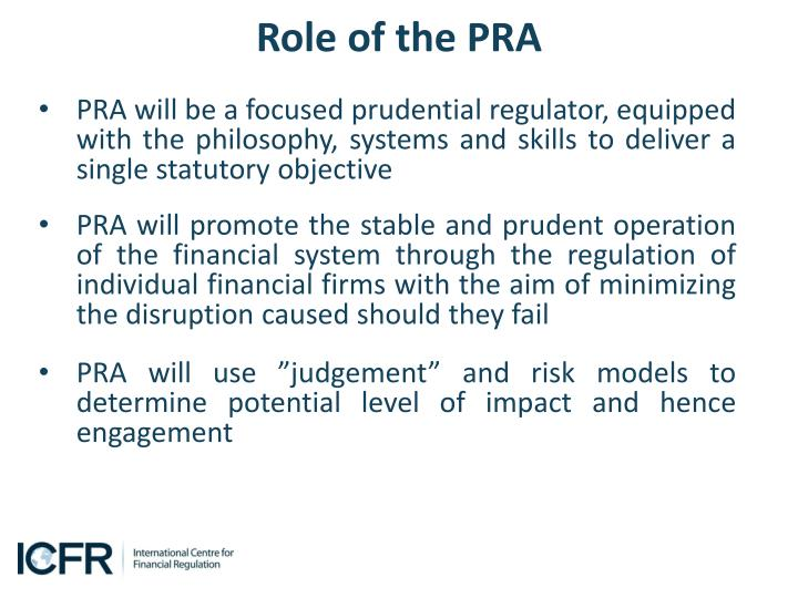 Role of the PRA