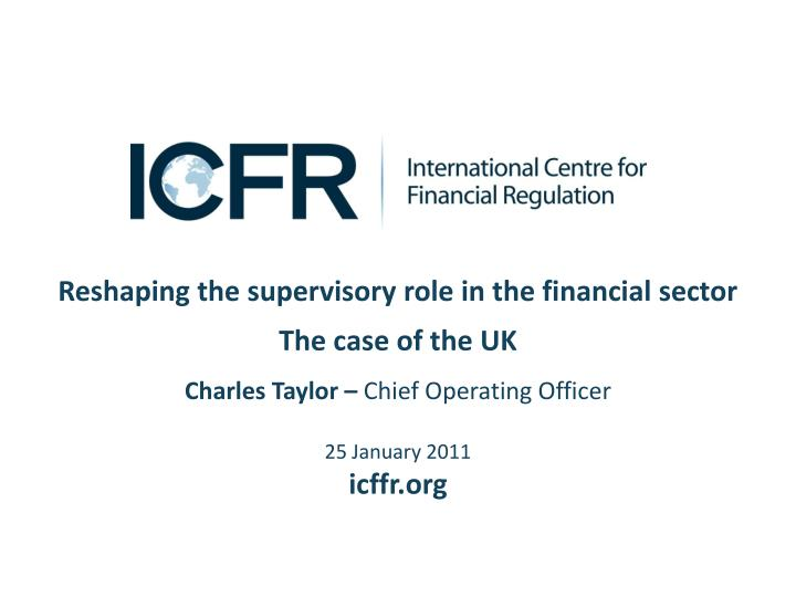 Reshaping the supervisory role in the financial sector