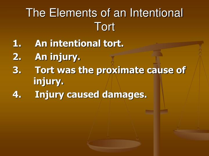 patient was injured by an intentional tort Intentional torts vs negligence in personal injury cases different rules exist for injuries (called torts) committed on purpose or by accident updated by david goguen , jd.
