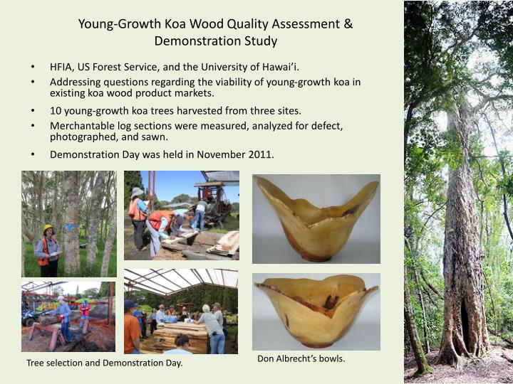 Young-Growth Koa Wood Quality Assessment & Demonstration Study