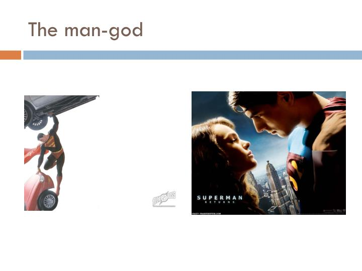 The man god