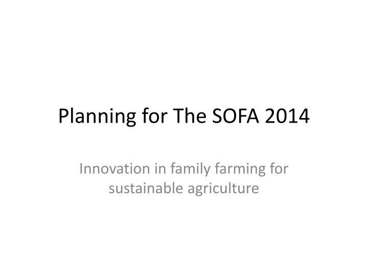 Planning for the sofa 2014