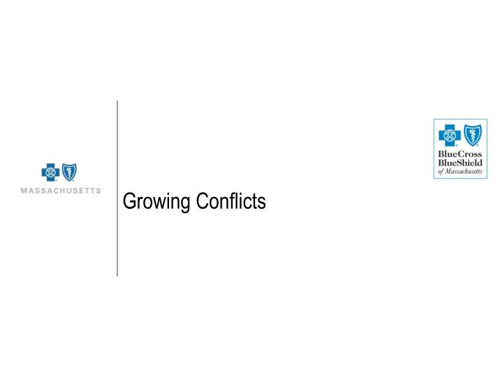 Growing Conflicts