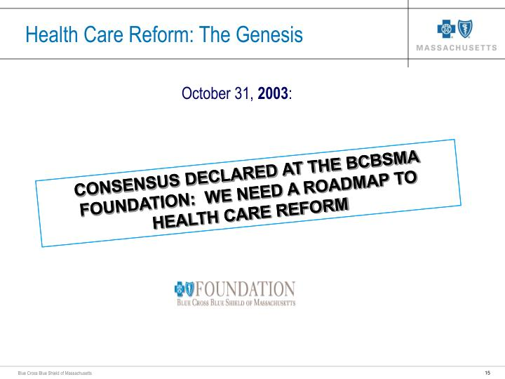 Health Care Reform: The Genesis
