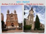 saint rapha l basilique n d de la victoire chapelle tous les saints