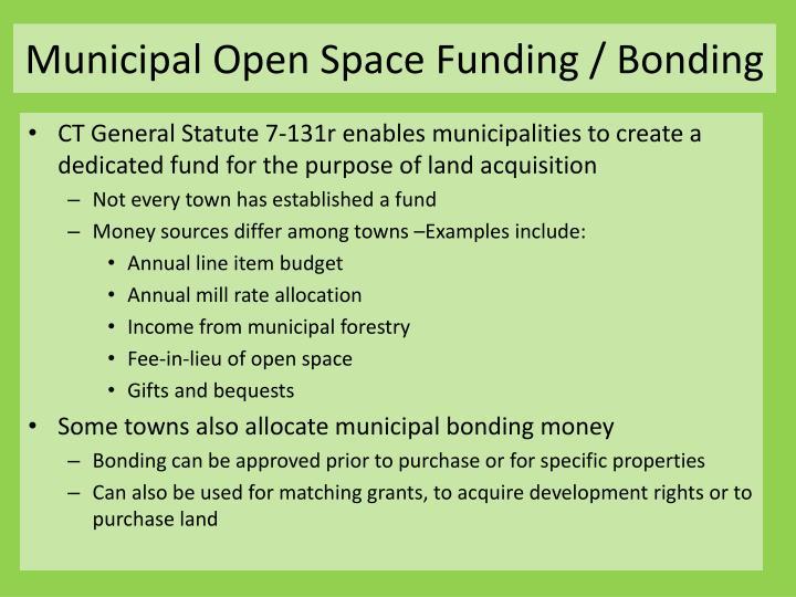 Municipal Open Space Funding / Bonding