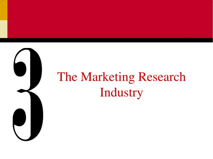 the marketing research industry n.