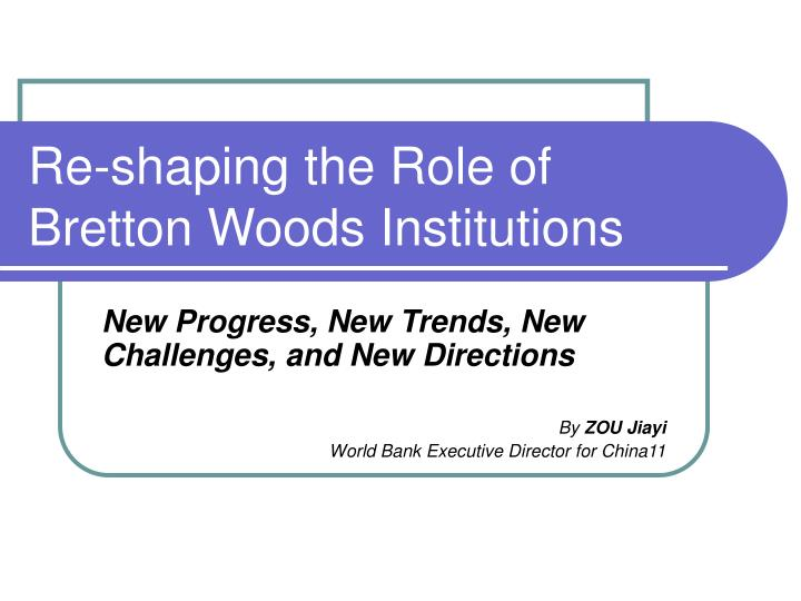 bretton woods institutions I liked how the bretton woods system worked because it meant that there were a lot of multilateral agreements on economics 18 people found this helpful when the.