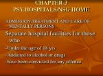 chapter 3 psy hospitals nsg home