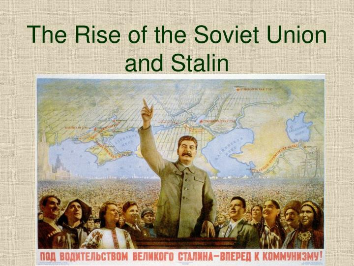 the rise of the soviet union and stalin n.