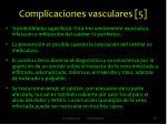complicaciones vasculares 51