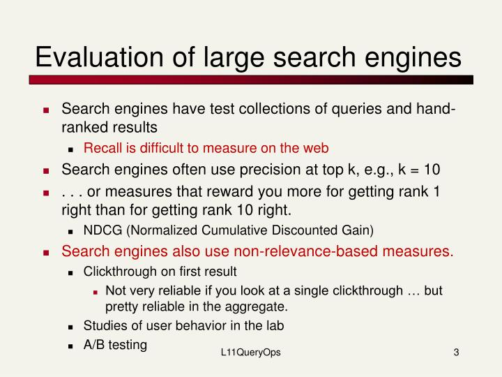 Evaluation of large search engines