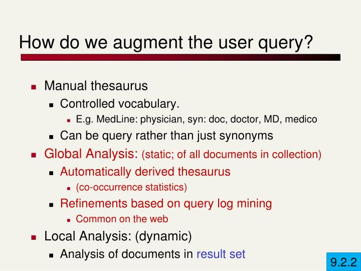 How do we augment the user query?