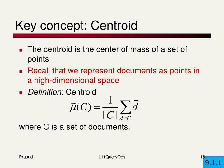 Key concept: Centroid
