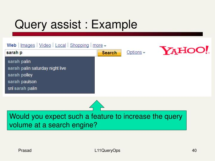 Query assist : Example