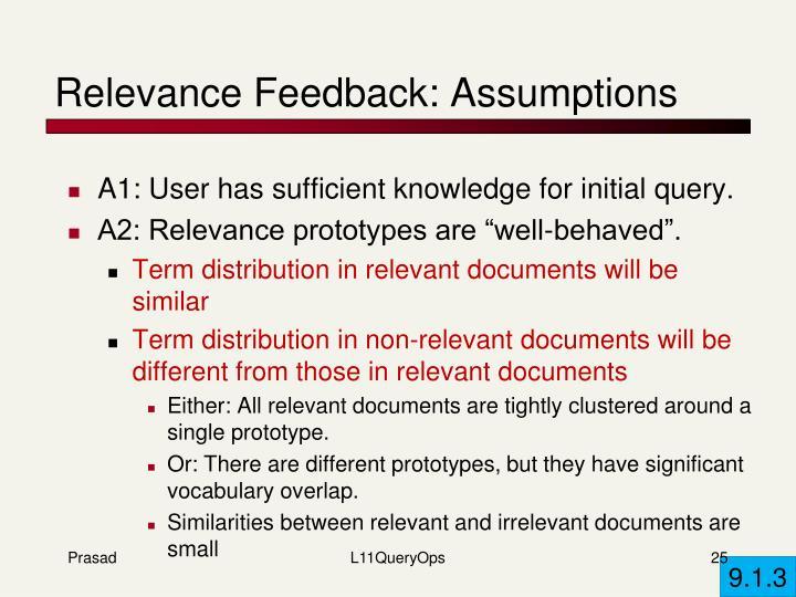 Relevance Feedback: Assumptions