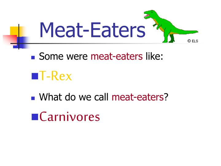 Meat-Eaters