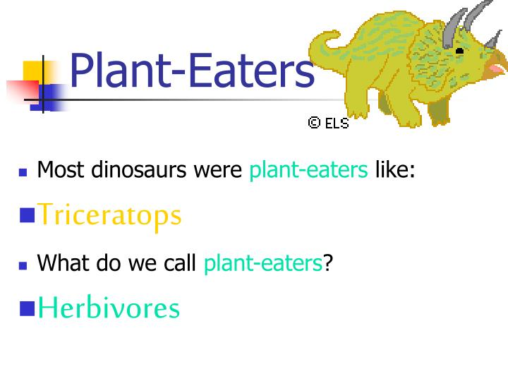 Plant-Eaters