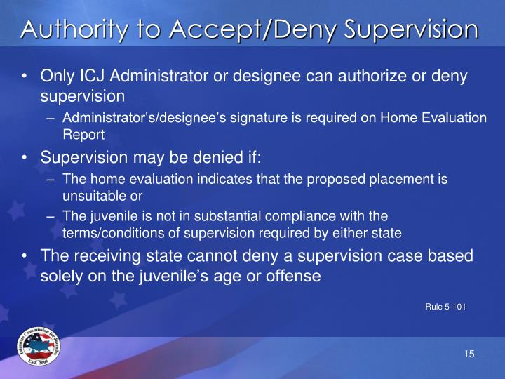 Authority to Accept/Deny Supervision
