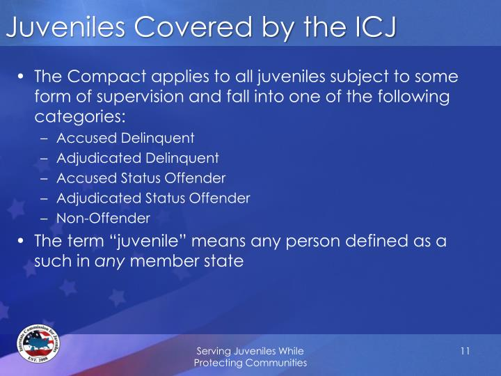 Juveniles Covered by the ICJ
