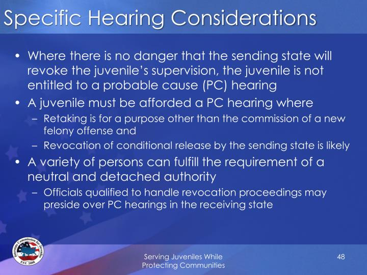 Specific Hearing Considerations