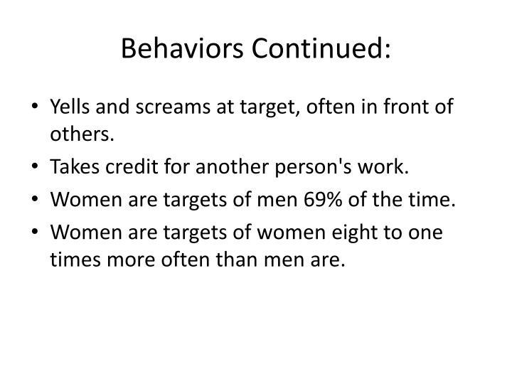 Behaviors Continued: